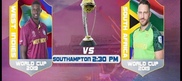 ورلڈ کپ 2019  جنوبی افریقہ  ویسٹ انڈیز  ساؤتھ ہمپٹن  92 نیوز میگا ایونٹ  پروٹیز  انگلینڈ  بنگلہ دیش  بھارت 