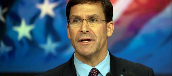 امریکی فوج طالبان امن معاہدے مارک ایسپر واشنگٹن  92 نیوز  امریکی وزیر دفاع  غیرملکی نیوز ایجنسی 