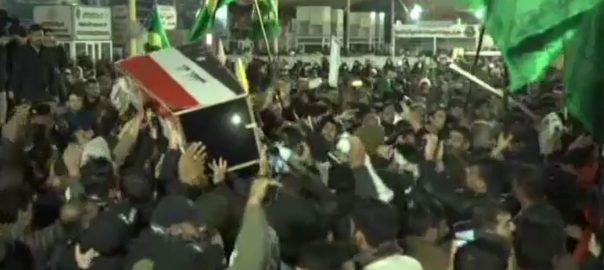 امریکی حملے ، جاں بحق ، جنرل قاسم سلیمانی ، میت ، ایران ، اہواز