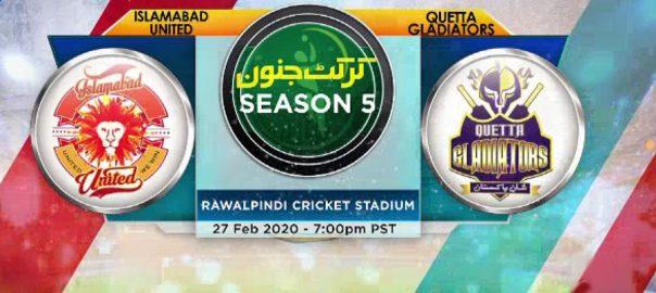 پاکستان سپر لیگ فائیو ، کوئٹہ گلیڈی ایٹرز ، اسلام آباد یونائیٹڈ ، ٹیمیں ، مدمقابل