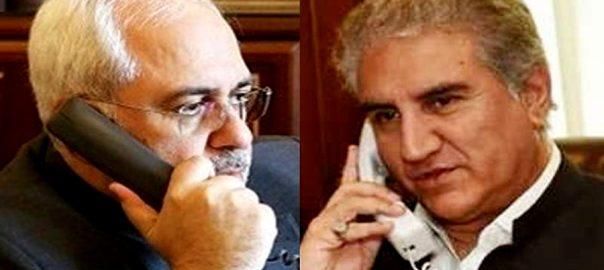 shah mehmood qureshi وزیر خارجہ ایرانی ہم منصب ٹیلیفون کرونا اسلام آباد 
