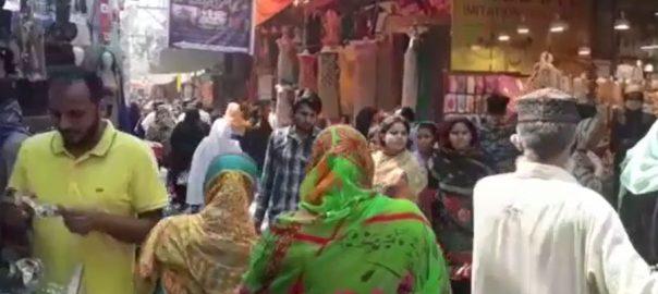 لاہور ، مارکیٹوں ، پہلے ہی دن ، ایس اوپیز ، دھجیاں اُڑا دی گئیں ، لاہور ، 92 نیوز