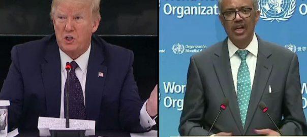 ڈونلڈ ٹرمپ ، عالمی ادارہ صحت ، چین ، کٹھ پتلی ، قرار